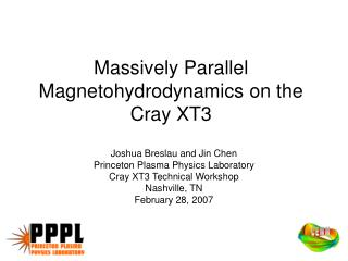 Massively Parallel Magnetohydrodynamics on the Cray XT3