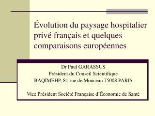 �volution du paysage hospitalier priv� fran�ais et quelques comparaisons europ�ennes
