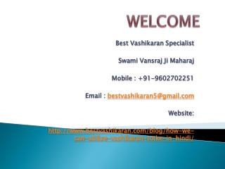 How We can Utilize Vashikaran Totke in Hindi