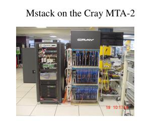 Mstack on the Cray MTA-2