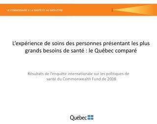 Résultats de l'enquête internationale sur les politiques de santé du Commonwealth  Fund  de 2008
