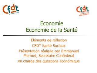 Economie Economie de la Santé