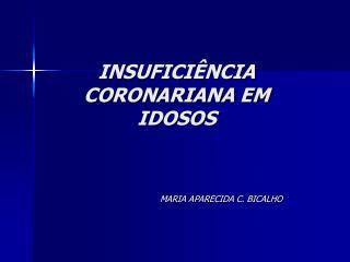 INSUFICI�NCIA CORONARIANA EM IDOSOS