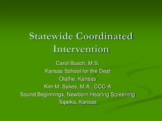 Statewide Coordinated Intervention