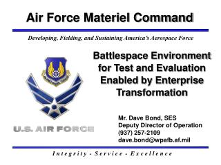 Battlespace Environment for Test and Evaluation Enabled by Enterprise Transformation