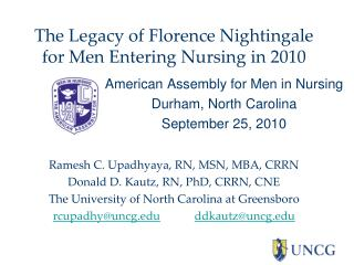 The Legacy of Florence Nightingale for Men Entering Nursing in 2010