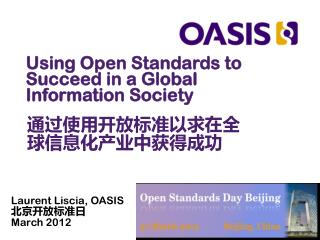 Using Open Standards to Succeed in a Global Information Society