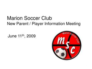 Marion Soccer Club New Parent  Player Information Meeting