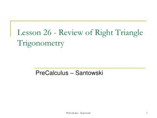 Lesson 26 - Review of Right Triangle Trigonometry
