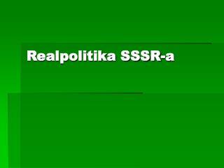 Realpolitika SSSR-a