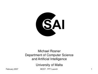 Michael Rosner Department of Computer Science and Artificial Intelligence University of Malta