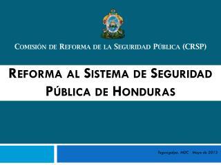 Reforma al Sistema de Seguridad Pública de Honduras