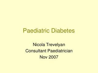 Paediatric Diabetes