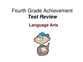 Fourth Grade Achievement  Test Review