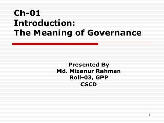 Ch-01 Introduction:  The Meaning of Governance