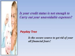Faxless Payday Loans- Cash aid for bad credit with no credit