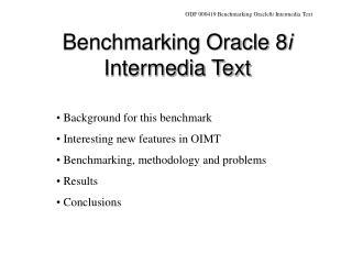 Benchmarking Oracle 8i Intermedia Text