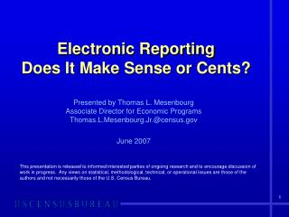 Electronic Reporting Does It Make Sense or Cents?