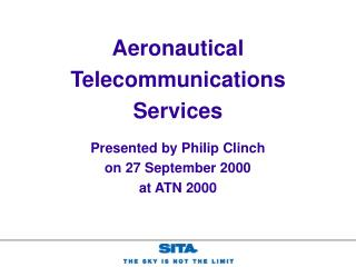 Presented by Philip Clinch on 27 September 2000 at ATN 2000