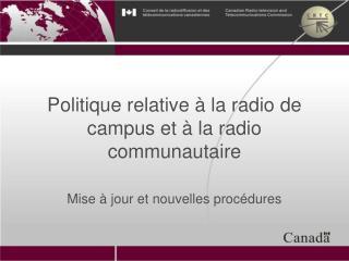 Politique relative à la radio de campus et à la radio communautaire
