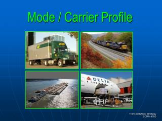 Mode / Carrier Profile