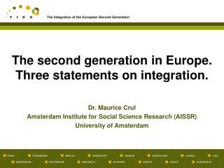 The second generation in Europe.  Three statements on integration.