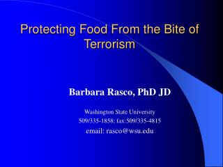 Protecting Food From the Bite of Terrorism