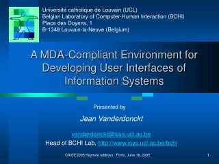 A MDA-Compliant Environment for Developing User Interfaces of Information Systems