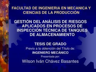 FACULTAD DE INGENIERIA EN MECANICA Y CIENCIAS DE LA PRODUCCIÓN