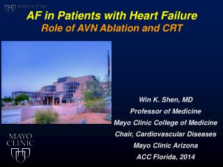 AF in Patients with Heart Failure Role of AVN Ablation and CRT