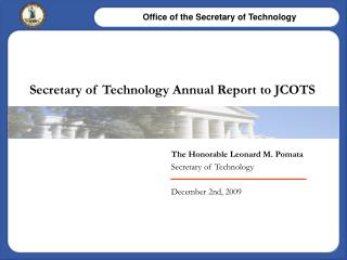 Secretary of Technology Annual Report to JCOTS