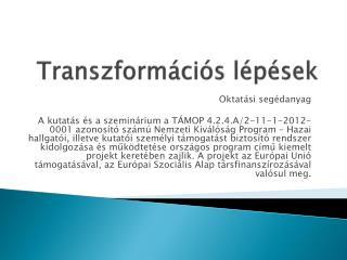 Transzformációs lépések