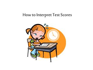How to Interpret Test Scores