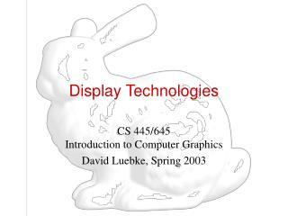 Display Technologies