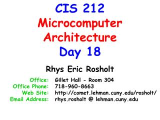 CIS 212 Microcomputer Architecture Day 18