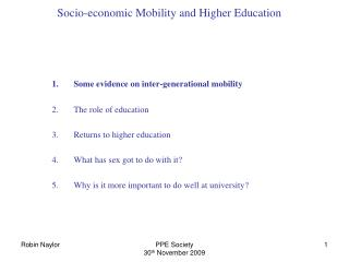 Socio-economic Mobility and Higher Education