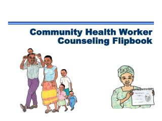 Community Health Worker Counseling Flipbook