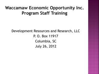 Waccamaw Economic Opportunity Inc. Program Staff Training