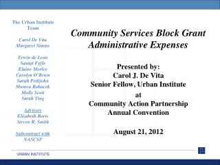 Community Services Block Grant Administrative Expenses Presented by: Carol J. De Vita