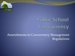 Public School  Concurrency