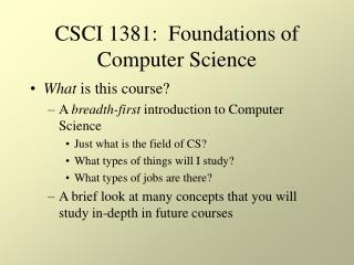 CSCI 1381:  Foundations of Computer Science