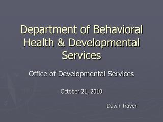Department of Behavioral Health & Developmental Services