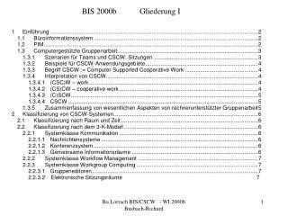 BIS 2000bGliederung I