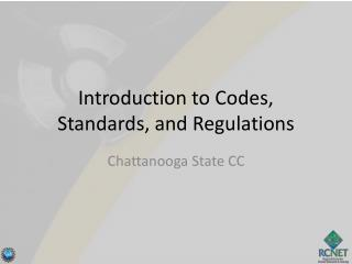 Introduction to Codes, Standards, and Regulations