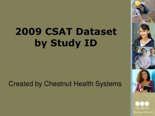 2009 CSAT Dataset  by Study ID