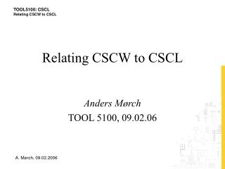Relating CSCW to CSCL
