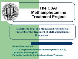 The CSAT Methamphetamine Treatment Project