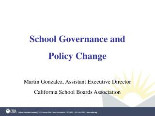 School Governance and  Policy Change