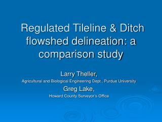 Regulated Tileline & Ditch flowshed delineation: a comparison study