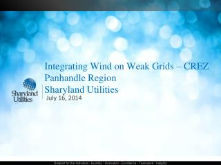 Integrating Wind on Weak Grids � CREZ Panhandle Region Sharyland Utilities